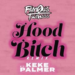 Hood Bitch (Remix)