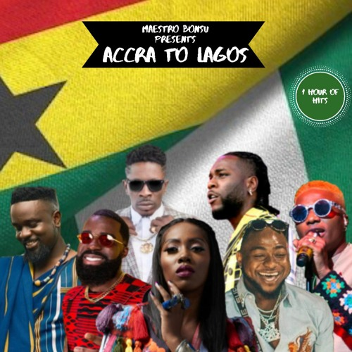"""Afrobeats """"Accra To Lagos"""" 2019-2020 Mix  [1 Hr of Non-Stop Hits]"""