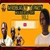Download AFROBEAT 2020 PARTY Mix  LATEST NAIJA (DJ TOPS)Naira Marley,FIREBOY,Zlatan,Kizz Daniel Mp3