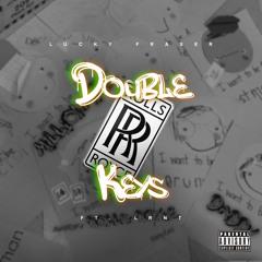 Double R Keys - Lucky Fraser Ft. LRN T