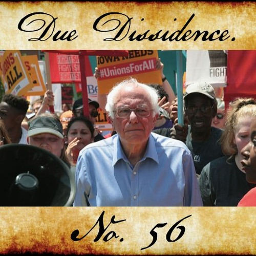 56. w/Eleanor Goldfield - #BernTheDNC Protests Set for Milwaukee in Response to the 2020 Primary