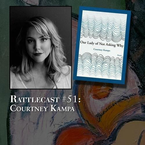 ep. 51 - Courtney Kampa