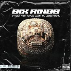 Street Kash - Six Rings Ft Craze Colon & Nu JerZey Devil