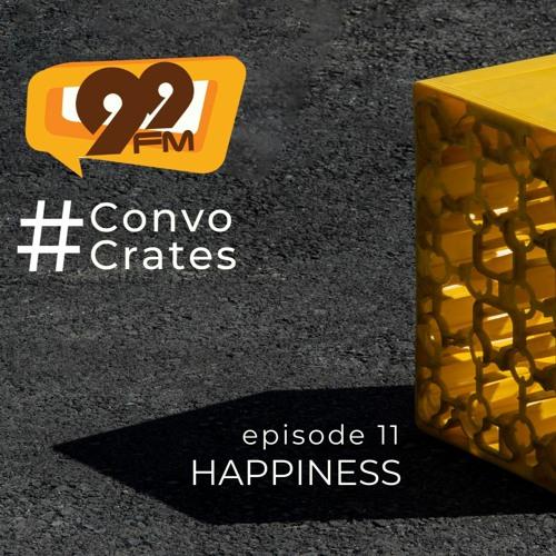 #Convo Crates - Happiness