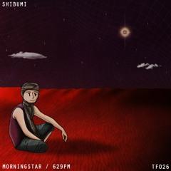 Shibumi & Hajimari - Morningstar