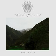 Ambient Sessions # 79 - Rene Lorenzo