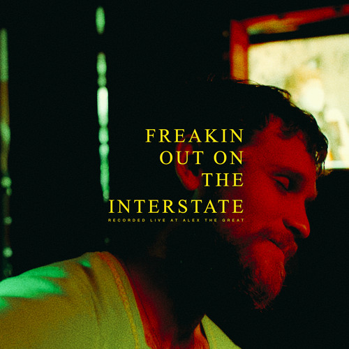 Freakin' Out On The Interstate (Live)