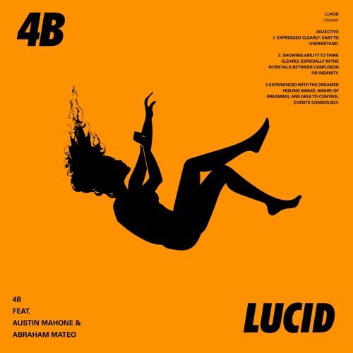 Lucid feat. Austin Mahone and Abraham Mateo