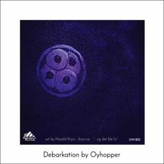 Debarkation LP by Oyhopper