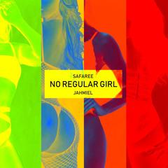 No Regular Girl (feat. Jahmiel)