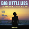 Big Little Lies (Main Theme)