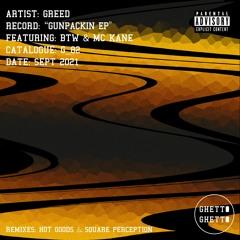 Greed. x BTW - Gun Packin feat MC Kane
