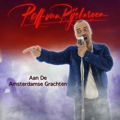 Rolf van Rijsbergen - Aan De Amsterdamse Grachten
