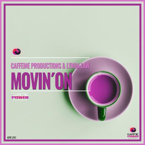 Caffeine Productions &  Lynda Law - Movin` On (Original Mix)