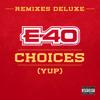 Choices (Yup) (Remix) [feat. Slim Thug, Z-Ro & Kirko Bangz]