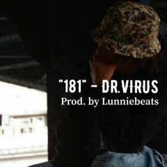 """""""181"""" - Dr. VIRUS (Prod. by Lunniebeats)"""