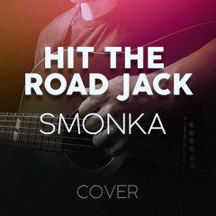 Hit The Road Jack - Ray Charles (Cover)