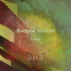 Sasha Makin - Faas (Original Mix)