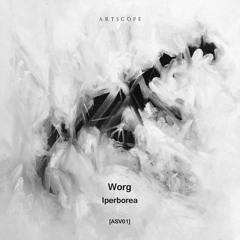 Premiere CF: Worg — Iperborea (Scøpe Remix) [Artscope]