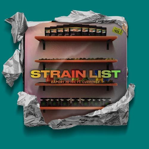 Strain List (feat. Curren$y)
