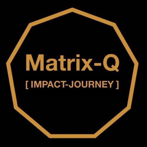 Matrix-Q Impact Journey