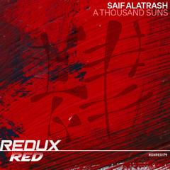 Saif Alatrash - A Thousand Suns (out now)