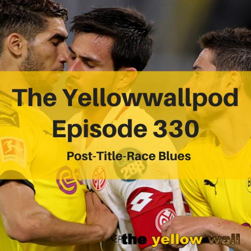 Episode 330: Post-Title-Race Blues
