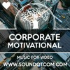 Corporate Motivational - Royalty Free Background Music for YouTube Videos Vlog | Upbeat Positive Joy