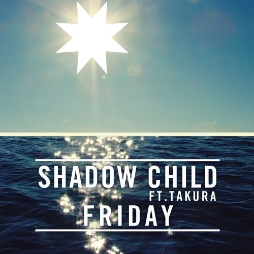 Friday (feat. Takura) (Radio Edit)