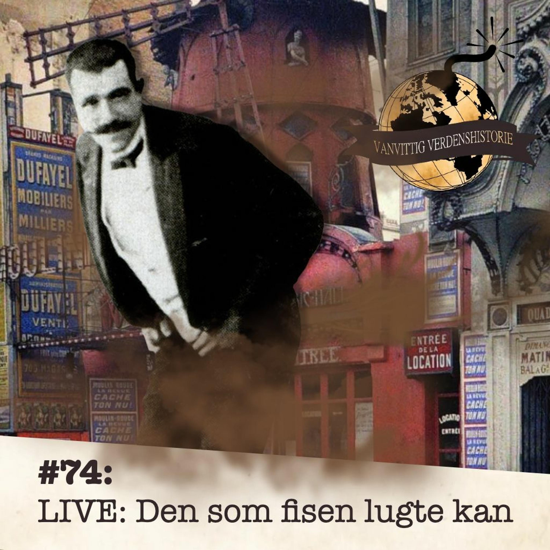 #74: LIVE: Den som fisen lugte kan...