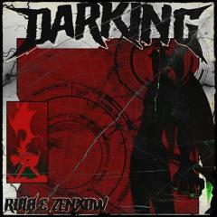 RULØ X ZENXOW - DARKING (FREE DOWNLOAD)