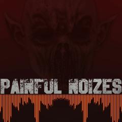 Painful Noizes - Annabelle Terror