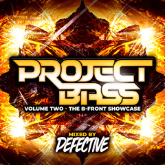 Project Bass Vol 2 - The B-Front Showcase - Mixed By Defective