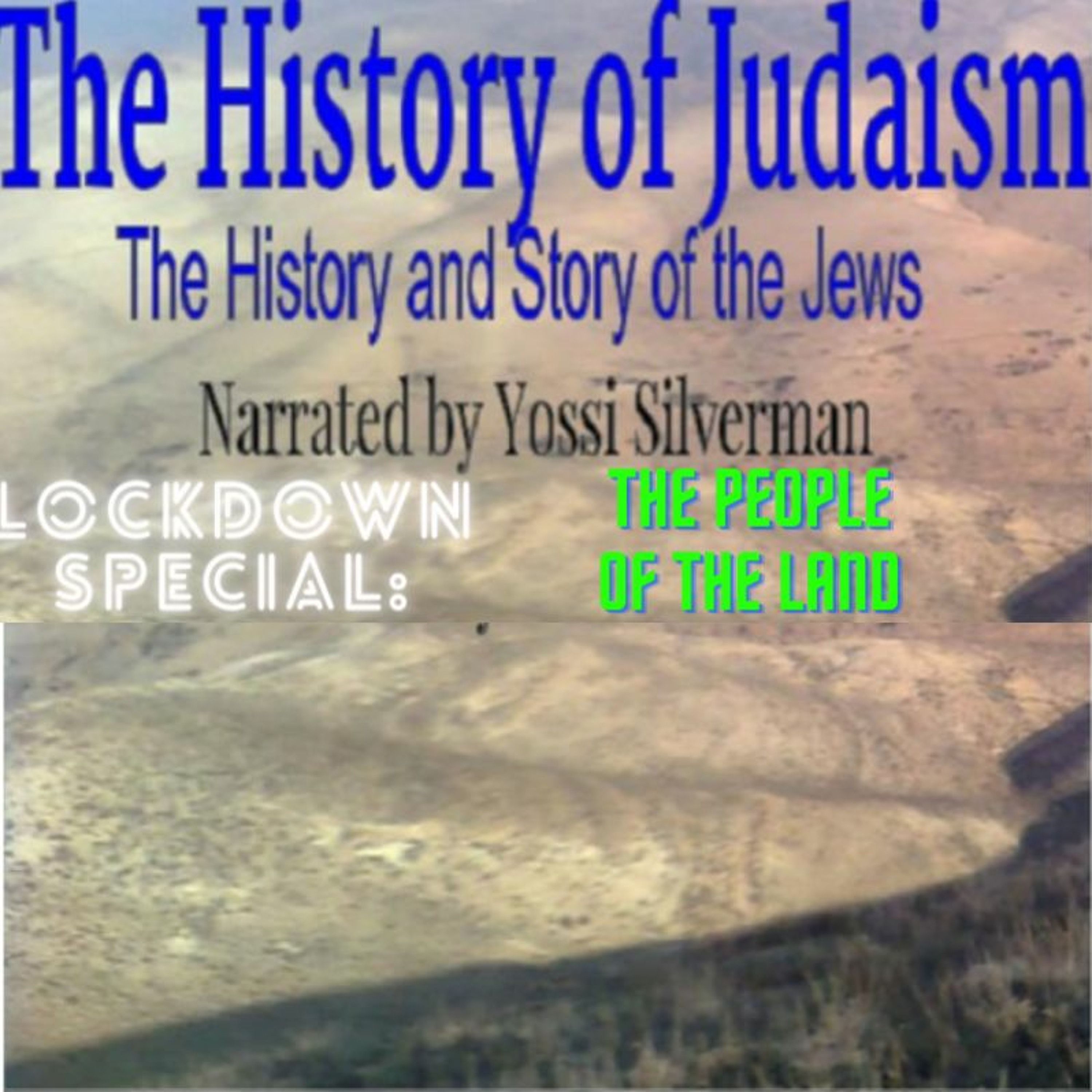 11. The People of the Land / Am Ha'Aretz (Lockdown Special)