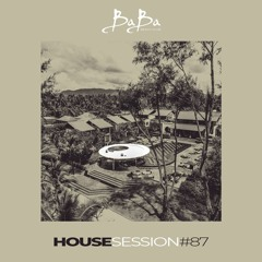 House Session Vol.87