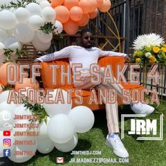 Off the Sake 4 Afro Soca