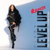 Level Up (feat. Missy Elliott & Fatman Scoop) (Remix)