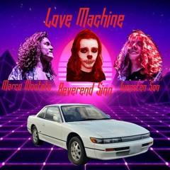 Love Machine Feat. Tungsten Son and Marco Montoto