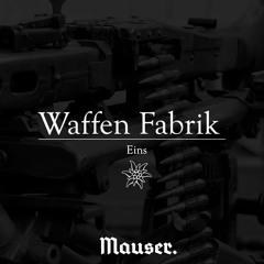 Waffen Fabrik I - Mauser (J.Dutschke)