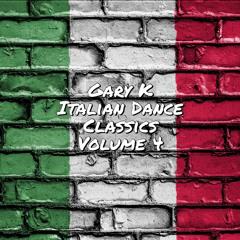 Gary K - Italian Dance Classics [Volume 4]