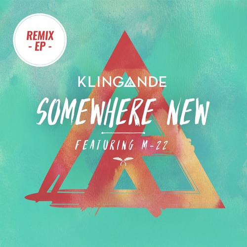 Somewhere New (Extended Mix)