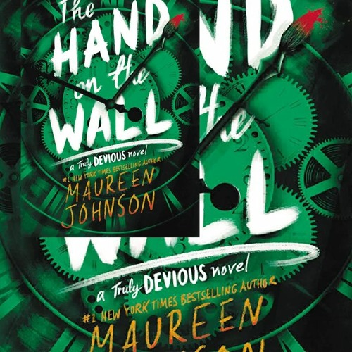 PDF DOWNLOAD The Hand on the Wall (Truly Devious, 3)
