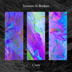 Toronto Is Broken - We Are