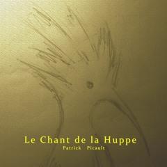 The Song of the Hoopoe/ Le Chant de la Huppe___Patrick  Picault