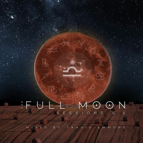 Full Moon Sessions - October 2020 (Harvest Moon)Travis Emmons Guest Mix