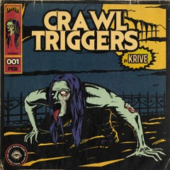 Krive - Crawl Triggers