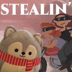 Stealin'