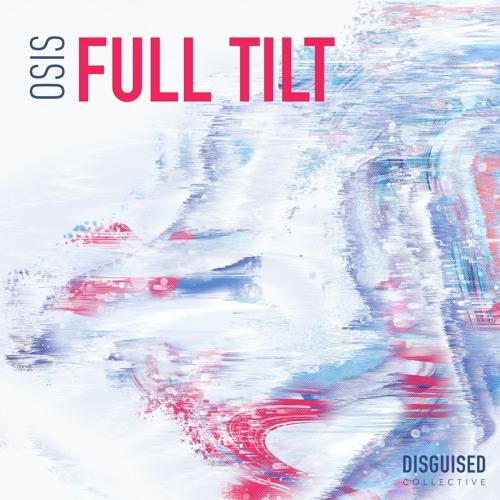 Osis - Full Tilt