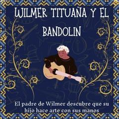 Wilmer Tituaña y el bandolín