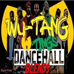 WU-TANG 'TINGS DANCEHALL BLENDS 2021